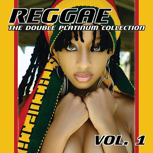 Reggae The Double Platinum Collection, Vol. 1 by Various Artists