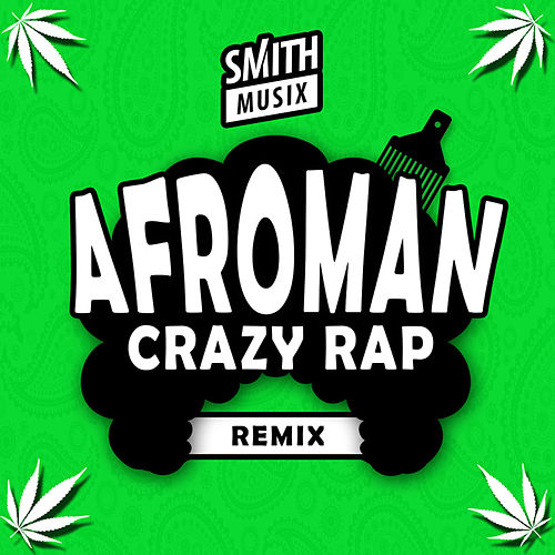 Crazy Rap by Afroman