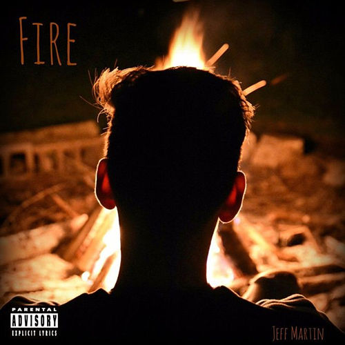Fire by Jeff Martin