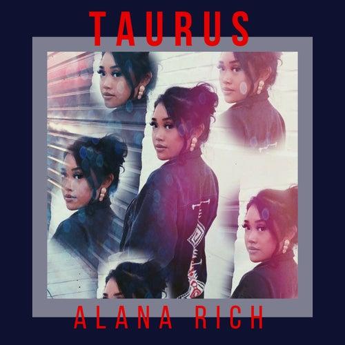 Taurus by Alana Rich