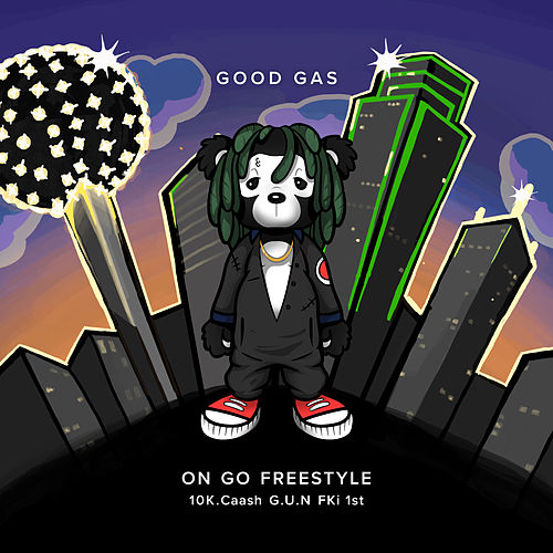 On Go Freestyle by Good Gas
