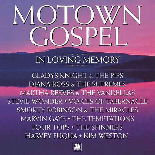 Motown Gospel: In Loving Memory (Expanded Edition) de Various Artists