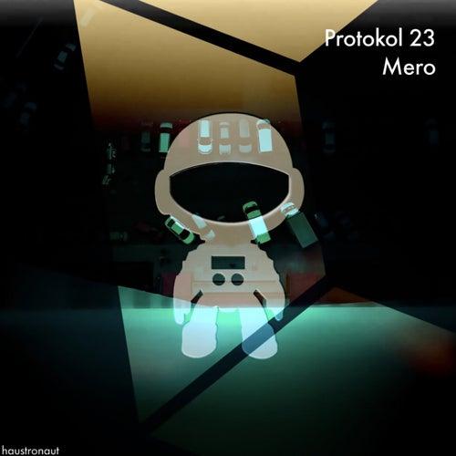 Protokol 23 von Mero