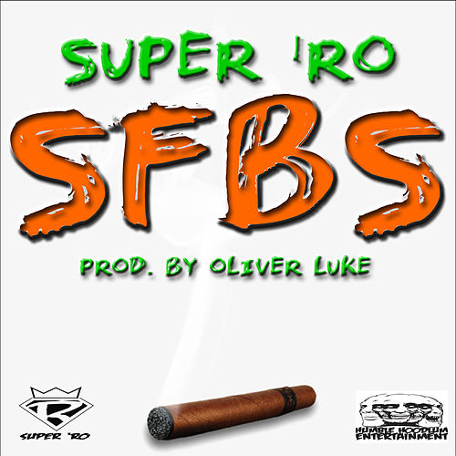 Sfbs by Super 'Ro