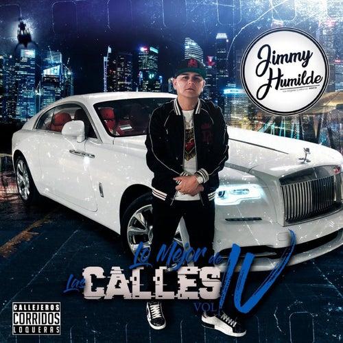 Jimmy Humilde Presenta Lo Mejor De Las Calles Vol. 4 de Various Artists
