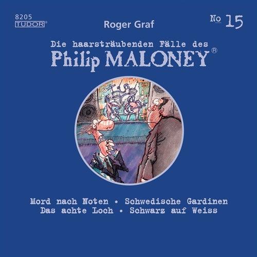 Die haarsträubenden Fälle des Philip Maloney, Vol. 15 von Michael Schacht