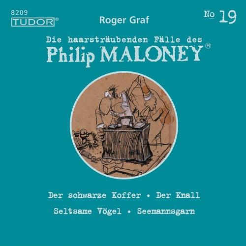 Die haarsträubenden Fälle des Philip Maloney, Vol. 19 von Michael Schacht