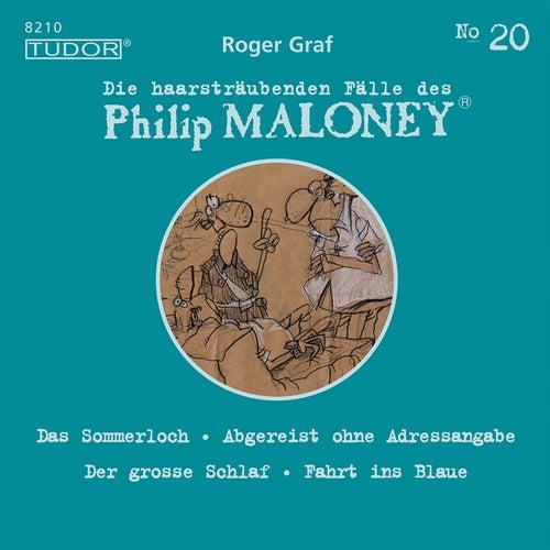 Die haarsträubenden Fälle des Philip Maloney, Vol. 20 von Michael Schacht