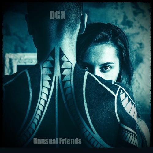 Unusual Friends by Dgx