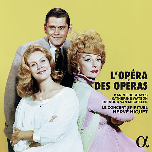 L'opéra des opéras de Various Artists