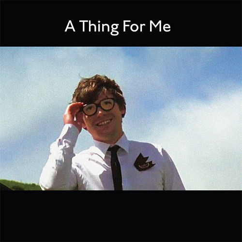 A Thing For Me by Metronomy