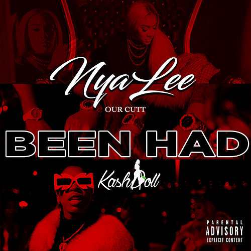 Been Had (feat. Kash Doll) von Nya Lee