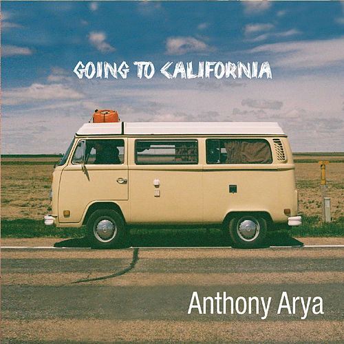 Going to California by Anthony Arya