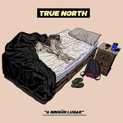 A Ningún Lugar de True North