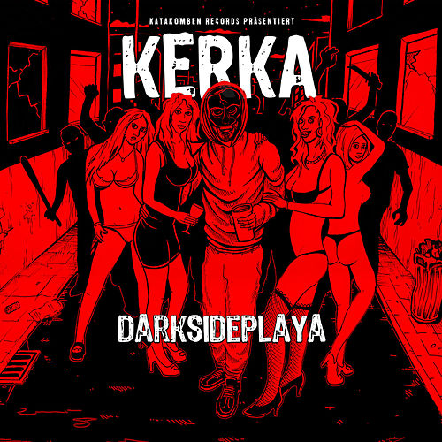 Darkside Playa by Kerka