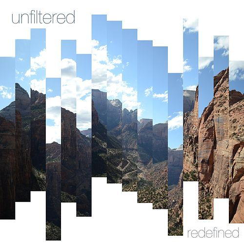 Unfiltered by Redefined