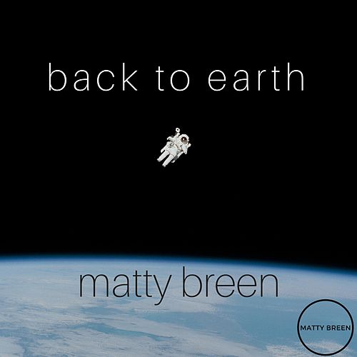 Back to Earth by Matty Breen