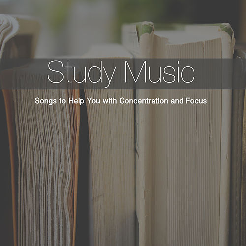 Study Music: Songs to Help You with Concentration and Focus by RelaxingRecords