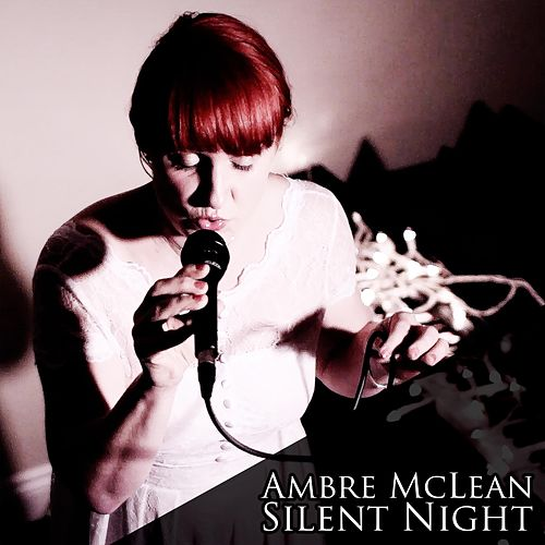 Silent Night by Ambre Mclean