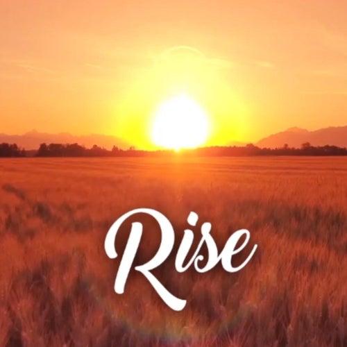 Rise by Faith Rivera