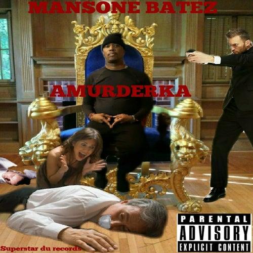Amurderka by Mansone Batez