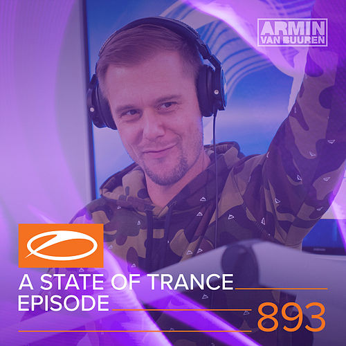 ASOT 893 - A State Of Trance Episode 893 de Various Artists