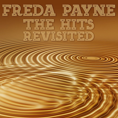 The Hits Revisited de Freda Payne