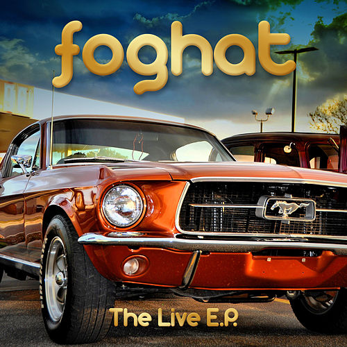 The Live E.P. de Foghat