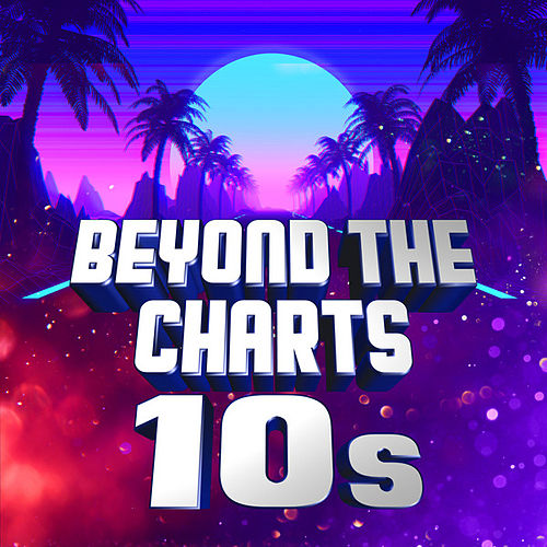 Beyond the Charts 10s von Various Artists