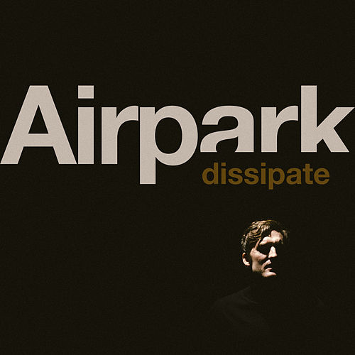 Dissipate by Airpark