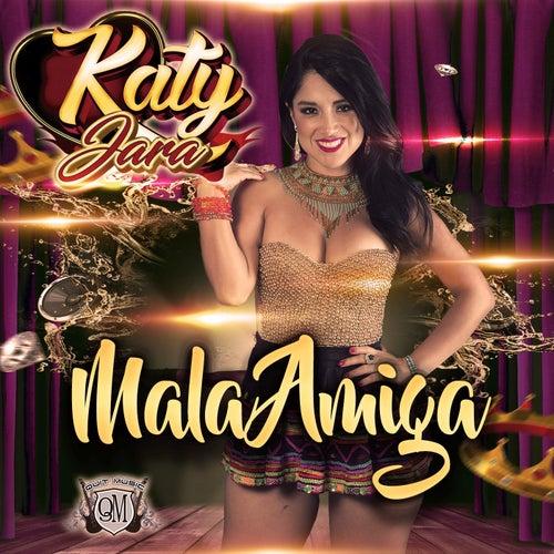 Mala Amiga de Katy Jara