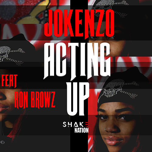 Acting Up von Shake Nation