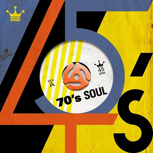 70's Soul 45's by Various Artists