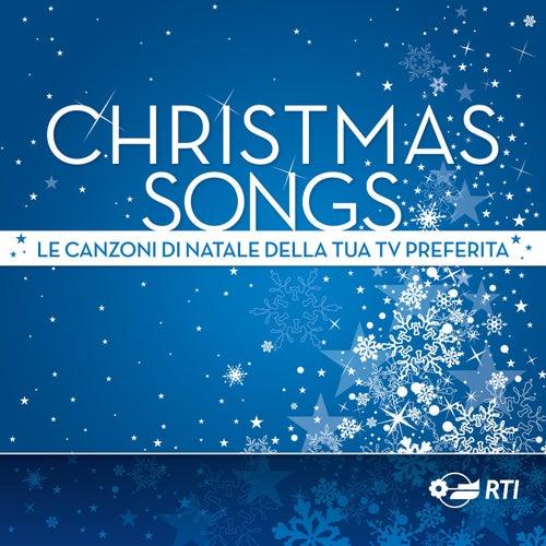 Christmas Songs - Le canzoni di Natale della tua TV preferita by Various Artists