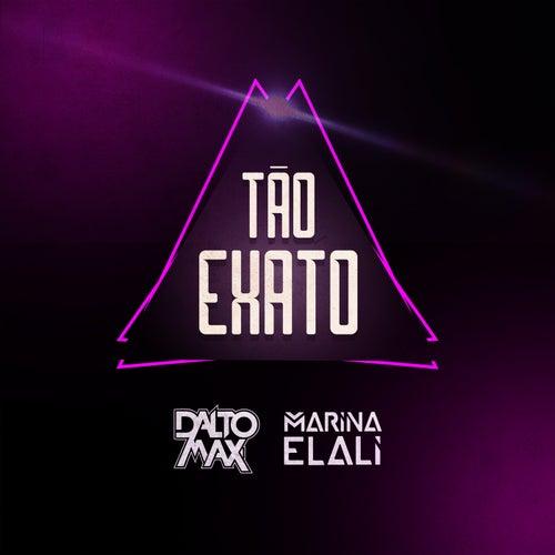 Tão Exato von Dalto max