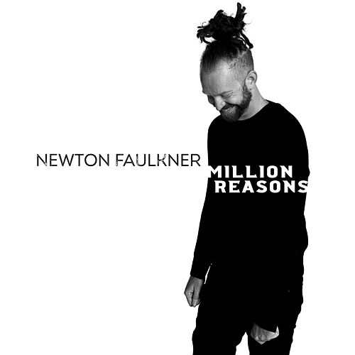 Million Reasons de Newton Faulkner