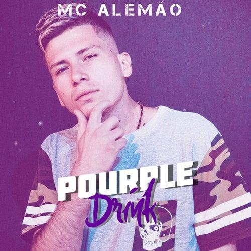 Pourple Drink de MC Alemão