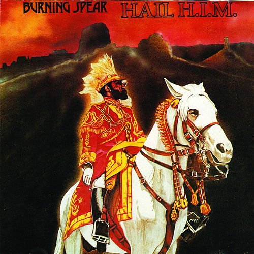 Hail H.I.M de Burning Spear