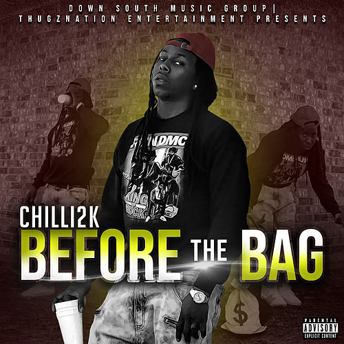 Before The  Bag by Chilli 2k