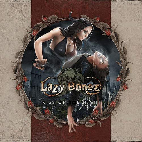 Kiss of the Night - Single de Lazy Bonez