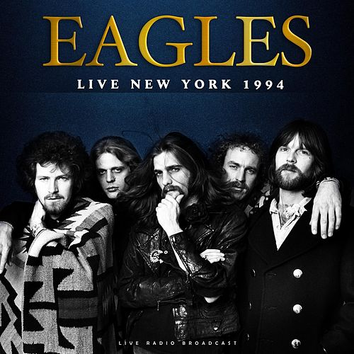 Live New York 1994 (Live) de Eagles