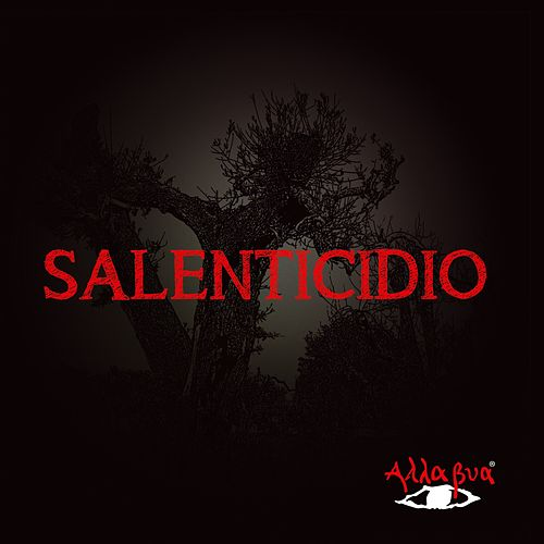 Salenticidio by Alla Bua