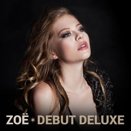 Debut (Deluxe) von Zoë