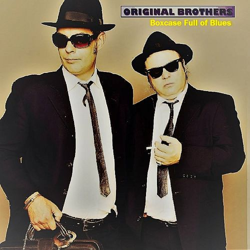 Boxcase Full of Blues von The Original Brothers
