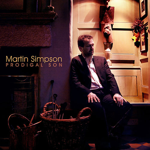 Prodigal Son (Remastered) von Martin Simpson