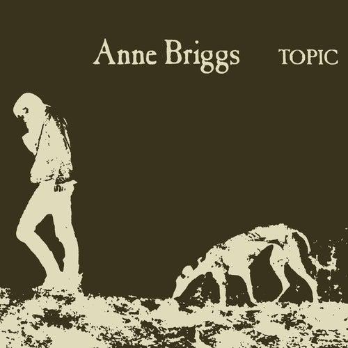 Anne Briggs (Remastered) von Anne Briggs