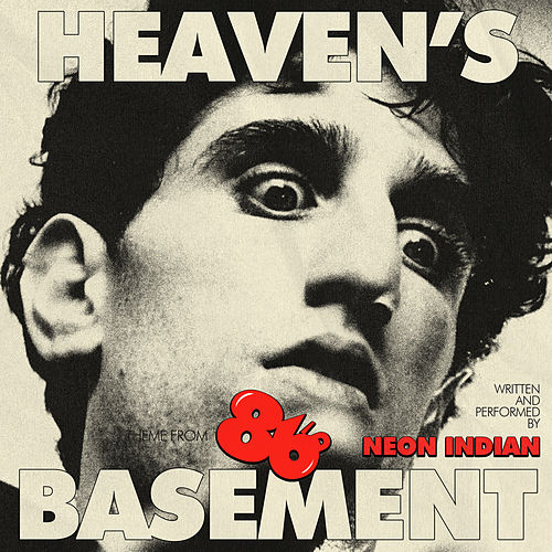 Heaven's Basement (Theme From 86'd) by Neon Indian