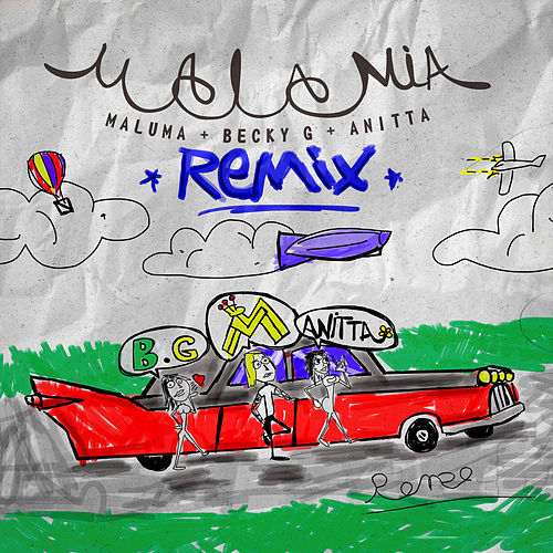 Mala Mía (Remix) by Maluma