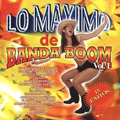 Lo Maximo de Banda Boom, Vol. 1 von Banda Boom