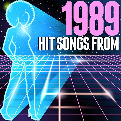 Hit Songs from 1989 by Various Artists